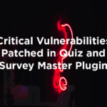 Critical Vulnerabilities Patched in Quiz and Survey Master Plugin