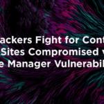 攻擊者爭奪對 File Manager 漏洞中針對的網站的控制