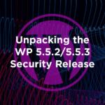 升級到 WordPress 5.5.2 / 5.5.3 安全版本