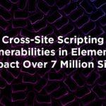 Elementor 影響 700 萬個站點中的跨站點腳本漏洞